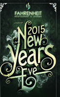 Fahrenheit Restaurant & Lounge New Years Eve 2015