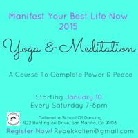 Yoga & Meditation: A Course To Complete Power & Peace