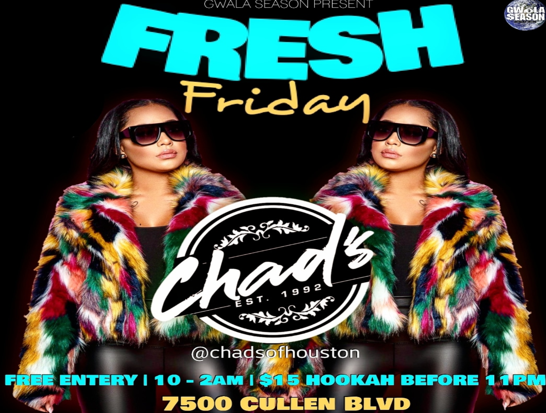 #FRESH FRIDAY @Chads of Houston (grand opening)FREE ALL NIGHT!!!