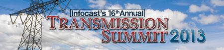Infocast's Transmission Summit 2013