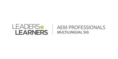 AEM Multilingual SIG Event: AEM Translation Connectors...