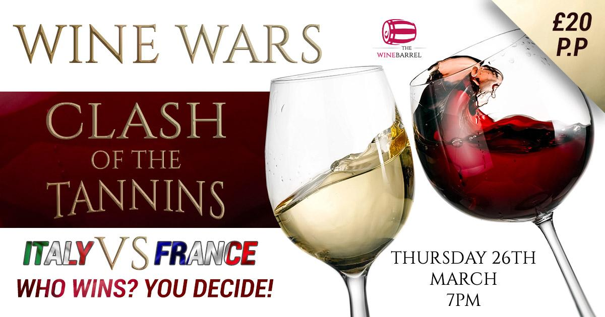Wine Wars - Clash of The Tannins. Italy V France. You Decide!