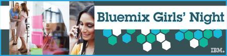 Atlanta IBM Bluemix Girl's Night