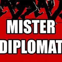 MISTER DIPLOMAT
