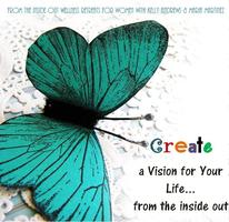 Creating a Vision for Your Life...from the inside out
