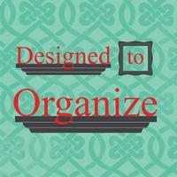 "Designed to Organize, LLC presents ""Tidy Talks"""