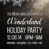 Winter Wonderland - The 2014 MoAD Vanguard Holiday...