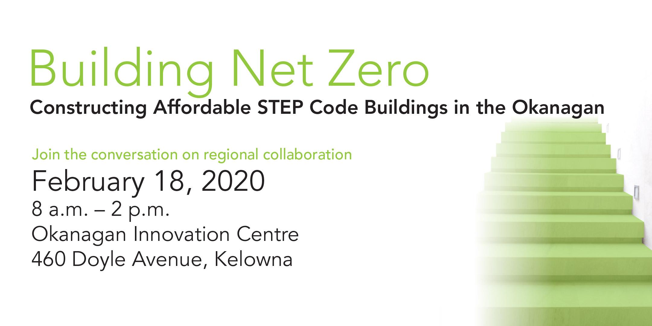 Building Net Zero: Constructing Affordable STEP Buildings in the Okanagan