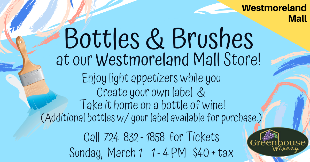 Westmoreland Mall Store: Bottles and Brushes!