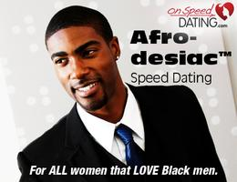 Afrodesiac Speed Dating For ALL Women That Want To...