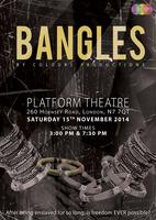 Bangles - a play by Colours Productions - 7:30 PM...