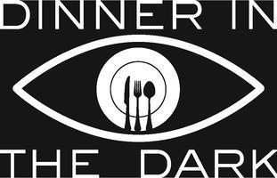 DINNER IN THE DARK -Toast
