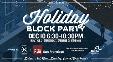 2nd Annual Holiday Block Party hosted by Impact Hub...