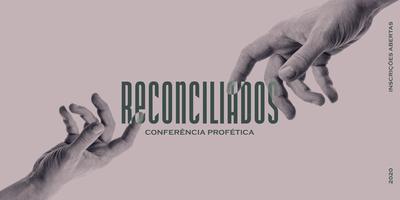 Conferência Profética Reconciliados