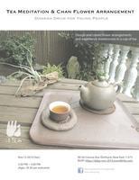DDYP November Gathering - Tea Meditation & Chan Flower...