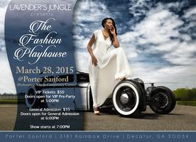 Lavender's Jungle Presents The Fashion Playhouse
