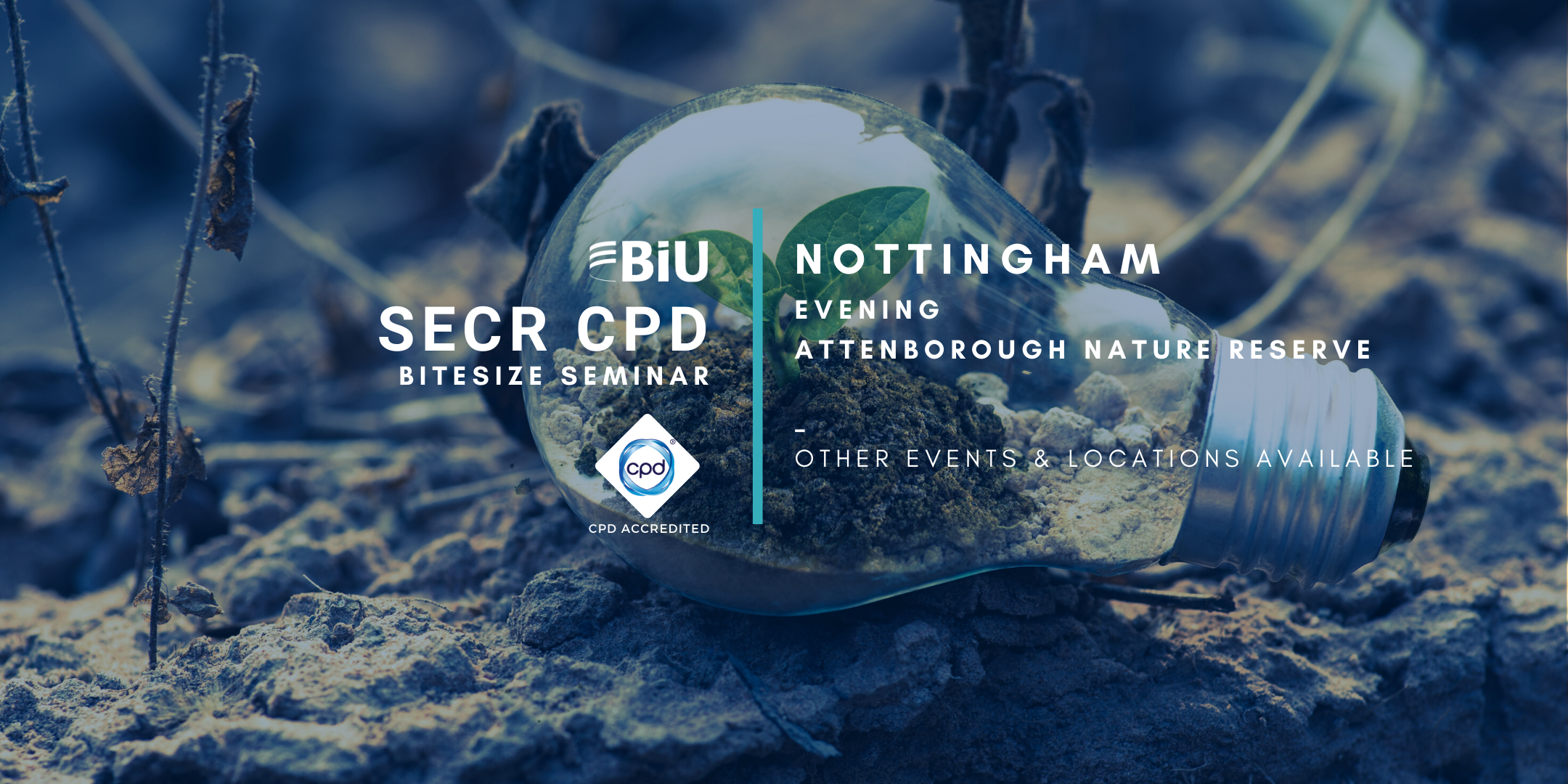 BiU Bitesize SECR CPD - Nottingham, Evening