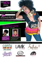 Haus of Swag Presents: The DollHaus Project