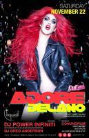 ADORE DELANO RETURNS (RPDR6) & PERFORMING LIVE W/ DJ...