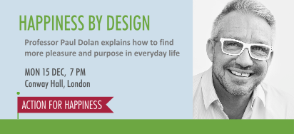 Happiness by Design - with Paul Dolan