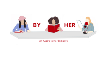 Aspire to Her - By Her: March