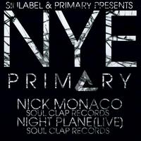 NYE W/ Nick Monaco Clap Records] Night Plane LIVE [Soul...