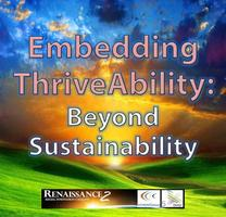Embedding ThriveAbility- Delivering Transformation &...