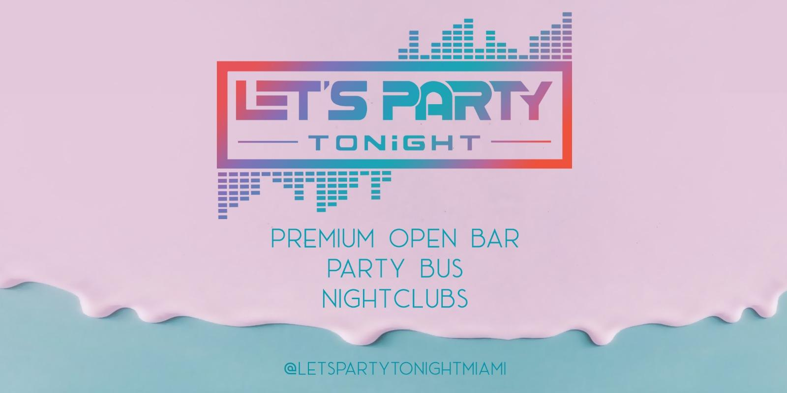 MIAMI NIGHTLIFE PARTY PACAGE