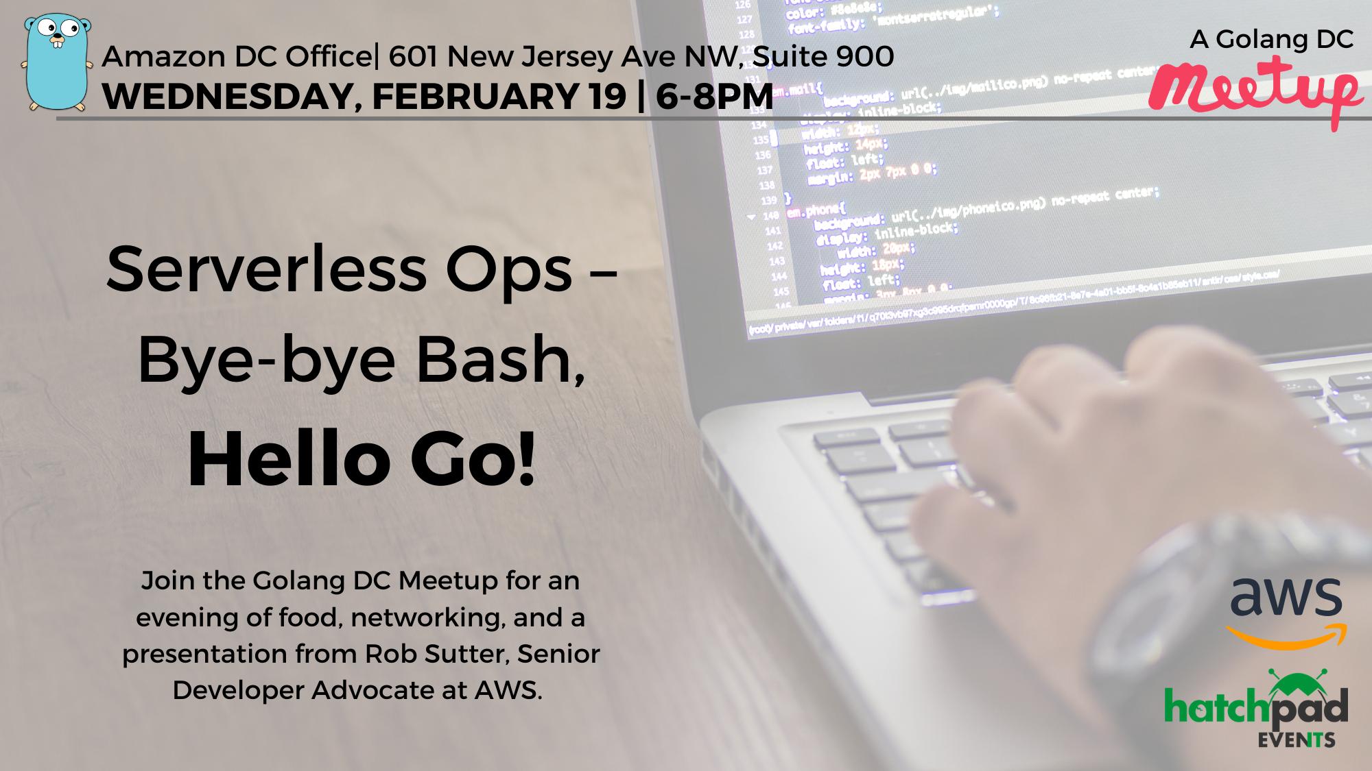 Serverless Ops – Bye-bye Bash, Hello Go!