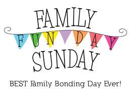 Family Fun Day Sunday