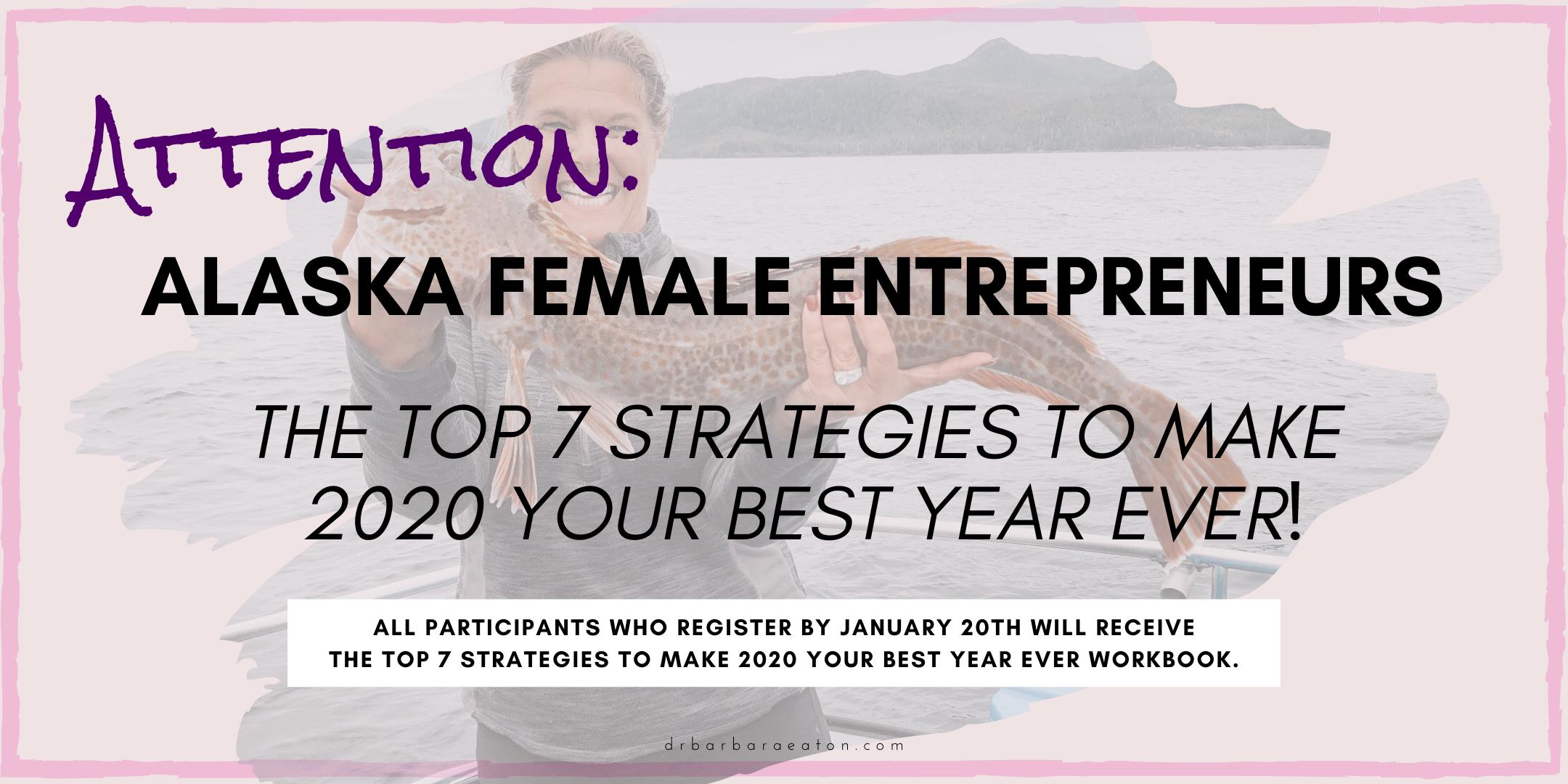 ATTENTION: Alaska Female Entrepreneurs Part 2