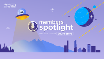 Mty Digital hub | Member's Spotlight