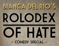An Evening with Bianca del Rio: The Rolodex of Hate...
