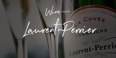 Wine Dinner - Laurent-Perrier