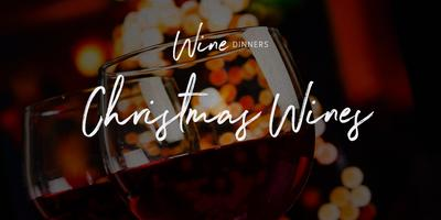 Wine Dinner - Christmas Wines