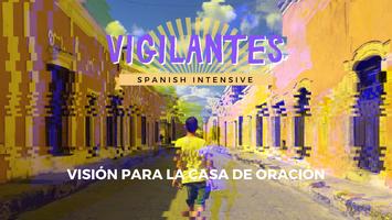 Vigilantes (Watchmen) Spanish Intensive
