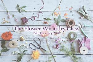 The Flower Wizardry Class February 2020