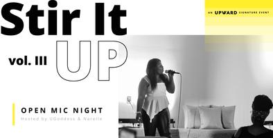 Stir It UP: Open Mic Series - Volume III