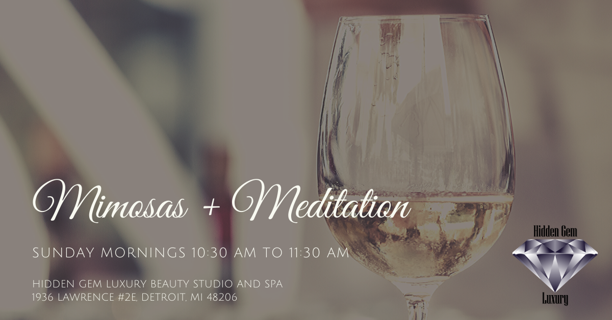 Mimosas + Meditation at Hidden Gem Luxury Beauty Studio & Spa