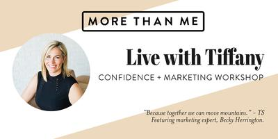 More Than Me: Live with Tiffany - Confidence +...