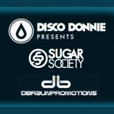 Disco Donnie, Sugar Society, and DBraun Promotions Present logo
