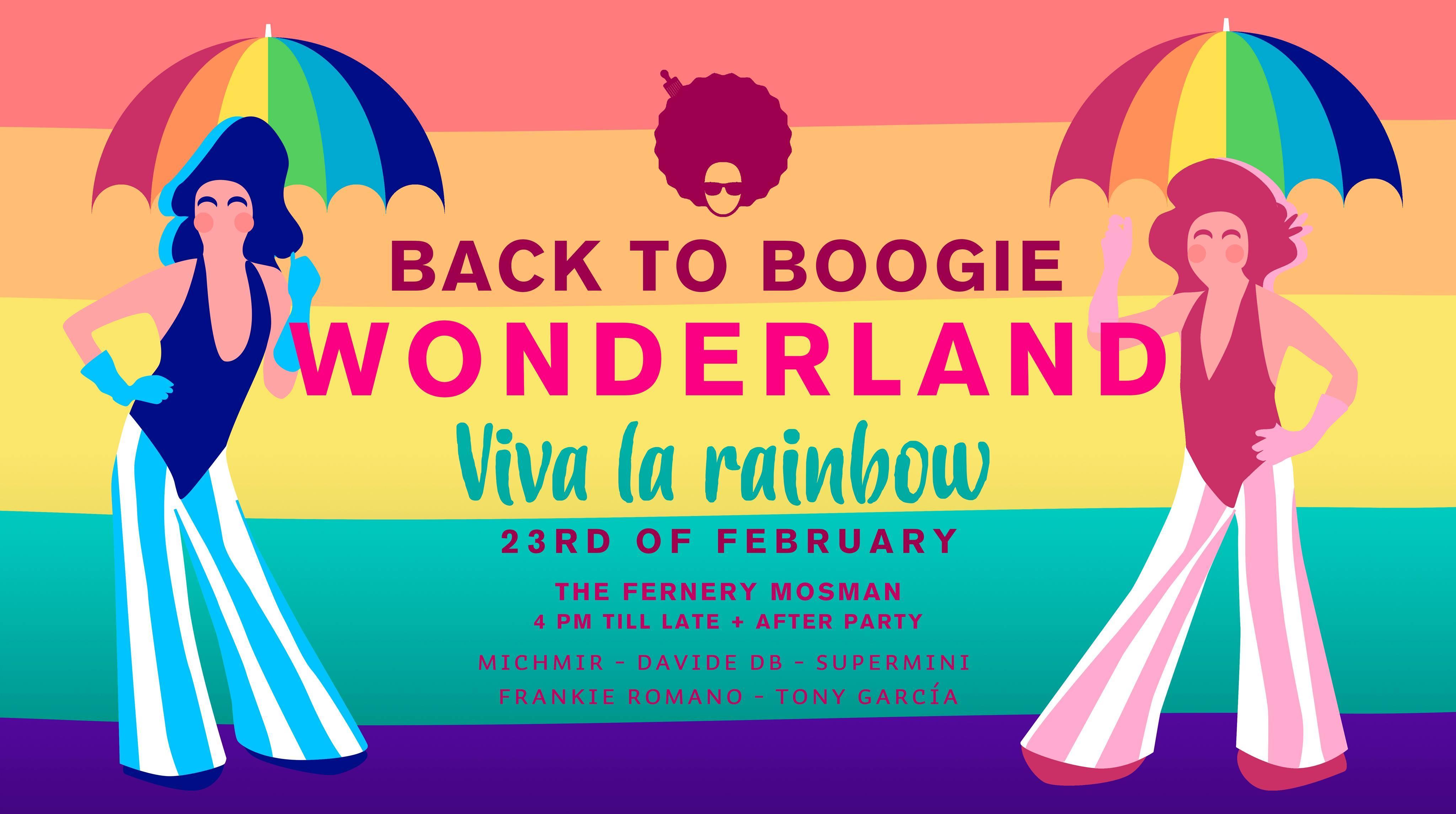 Back to Boogie Wonderland presents Viva La Rainbow