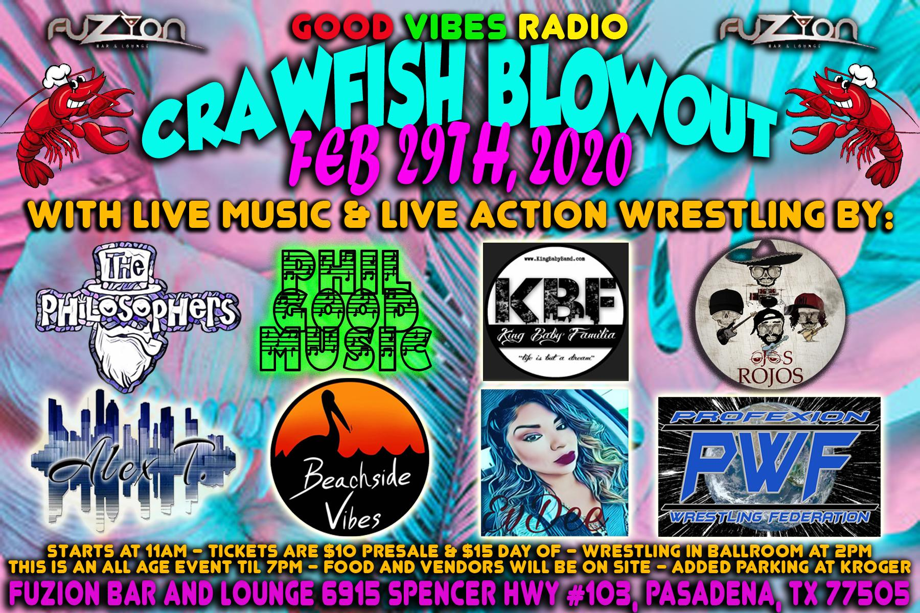 Good Vibes Radio Crawfish Blowout