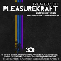 PLEASUREKRAFT | Fri. Dec. 5th Presented by SMG Events...