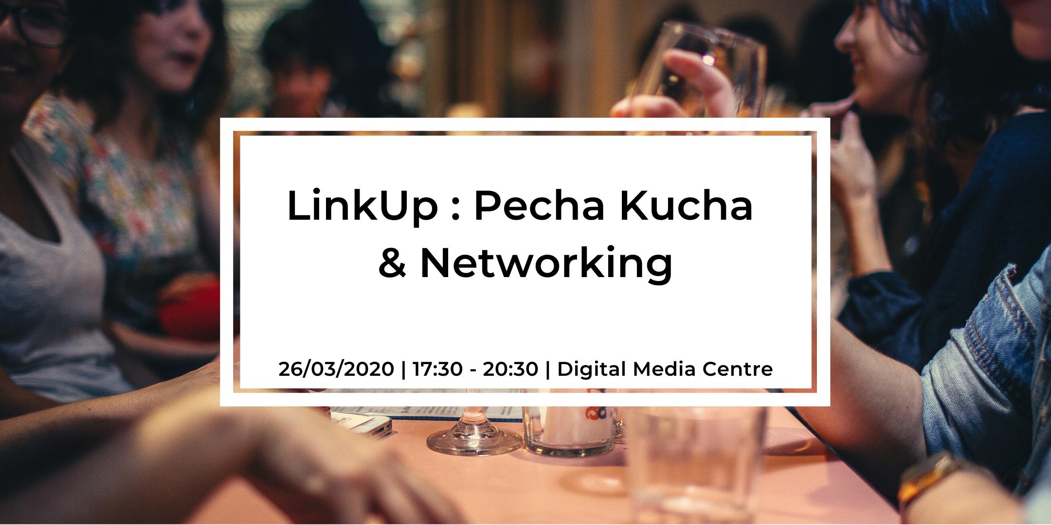 LinkUp : The Young Professionals Network : Pecha Kutcha Evening