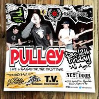 PULLEY - Live in Hawaii | Dec 12