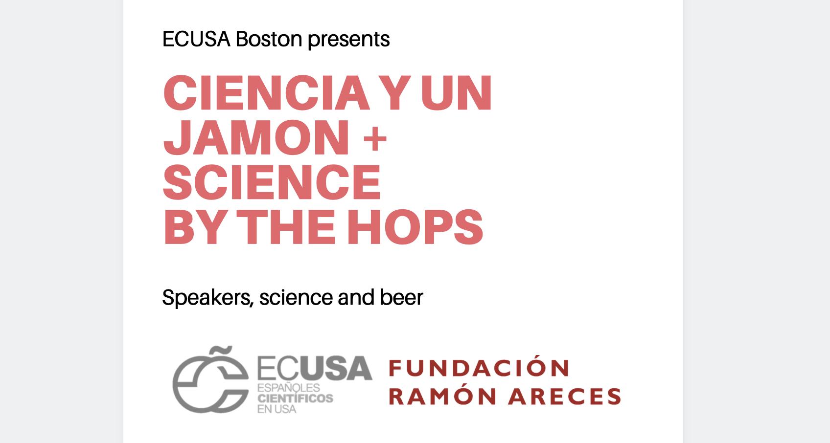 Ciencia y un Jamón + Science by the hops