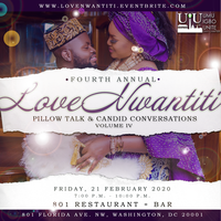 Love Nwantiti IV: Pillow Talk and Candid Conversations