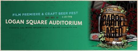 Barrel Aged: Film Premiere + Beer Fest