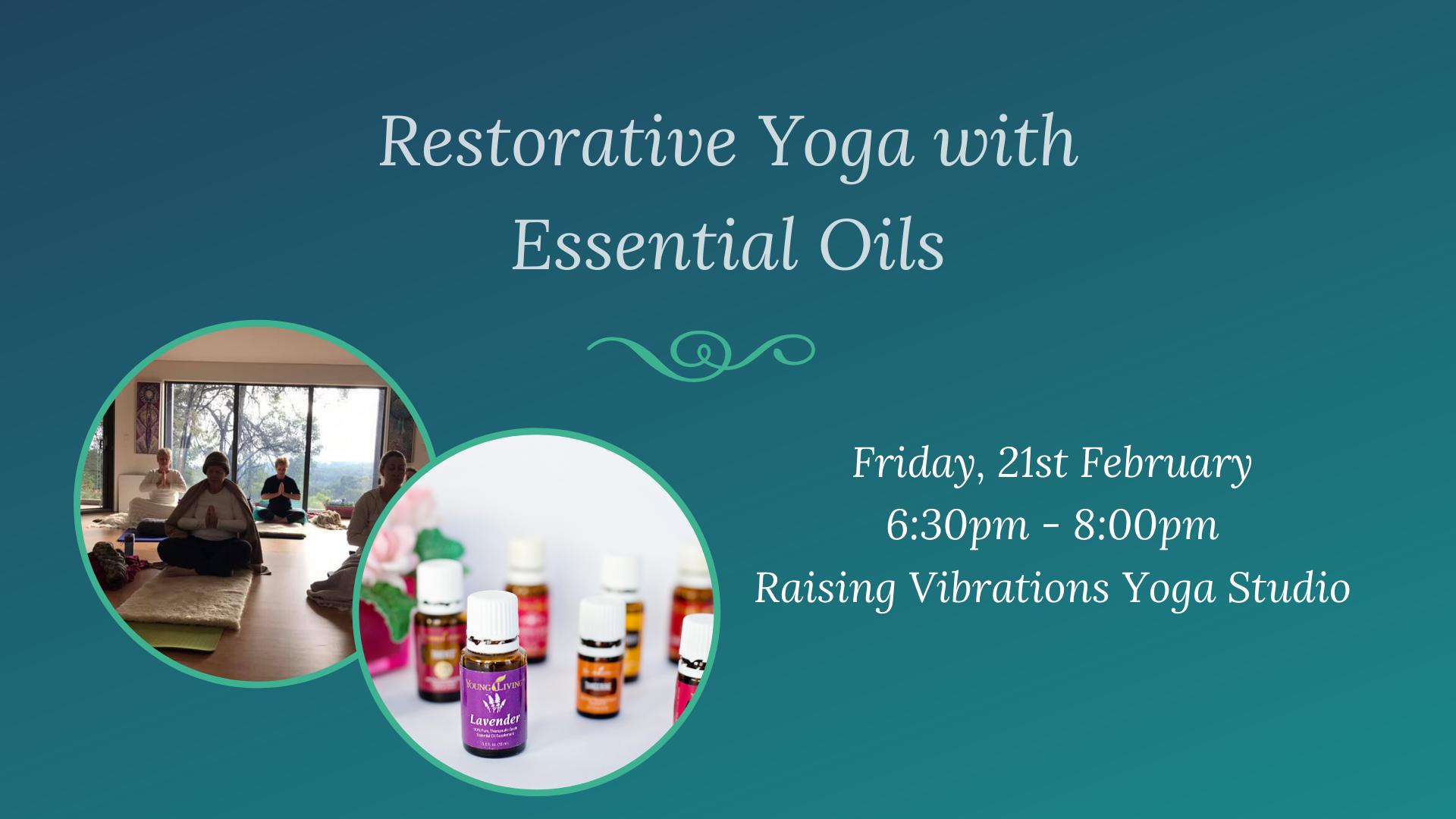 Restorative Yoga with Essential Oil